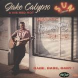 "45Rpm - EP ✦ JAKE CALYPSO ✦ ""Babe, Babe, Baby!""- The Sun Session. Hear♫"